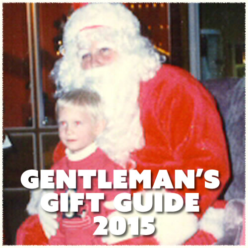 Gentleman's Gift Guide 2015
